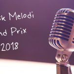 Dansk Melodi Grand Prix 2018 – Liveblogging